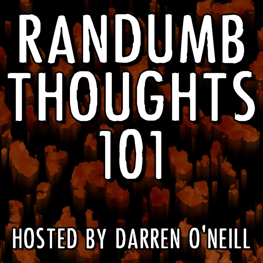 Episode #101 – Patriotic Education – Randumb Thoughts Podcast