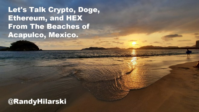 Miguel Aleman Beach in Acapulco mexico. I went for a walk and talked about Crypto, Doge, Ethereum and HEX.