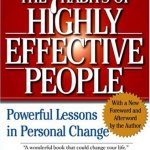 Stephen Covey – The 7 Habits of Highly Effective People