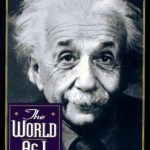Albert Einstein – The World As I See It