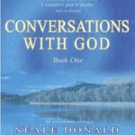 Neale Donald Walsch – Conversations with God : An Uncommon Dialogue – Book 1