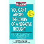 Peter McWilliams – You can't afford the luxury of a negative thought