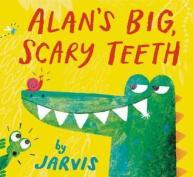 Alan's Big and Scary Teeth