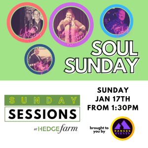 Soul Sunday at Hedge Farm