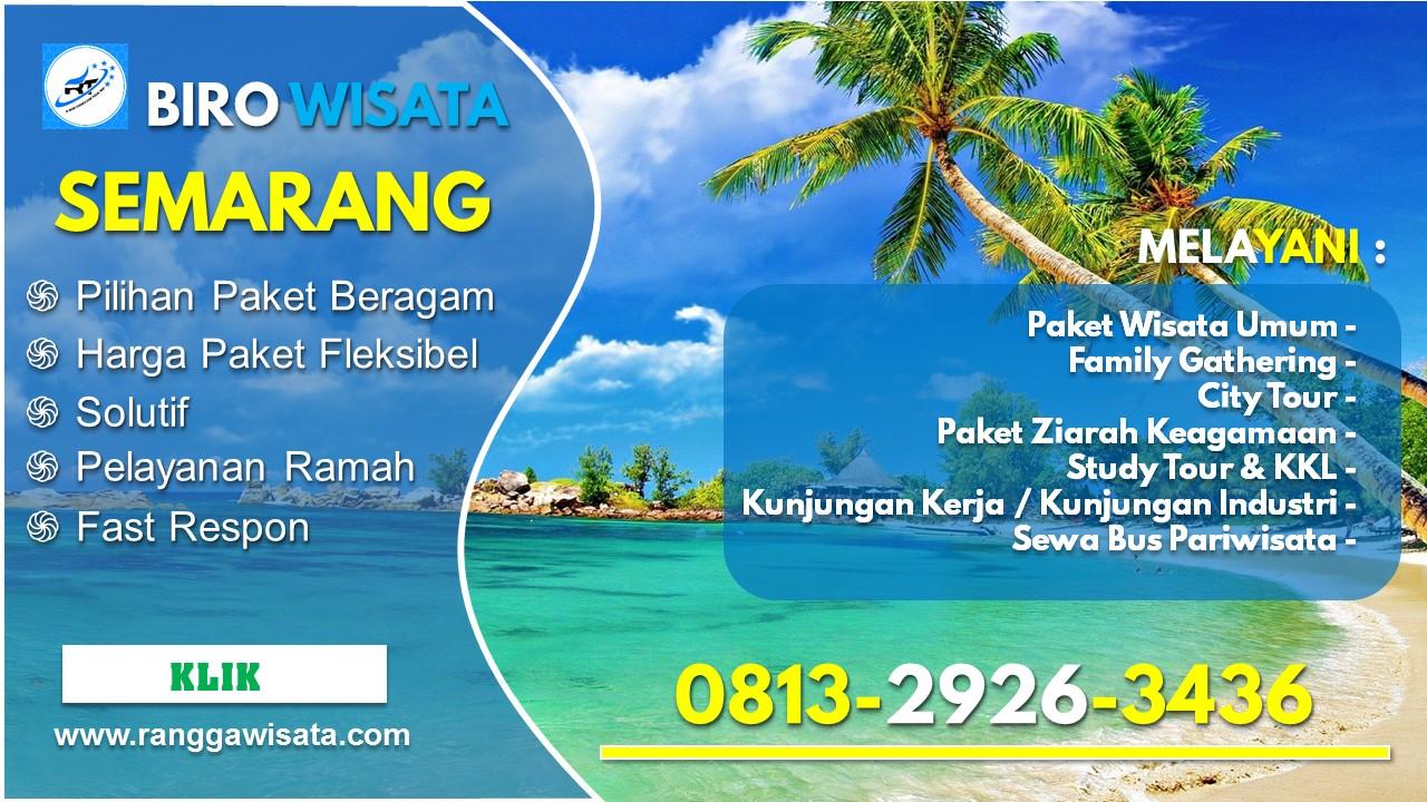 Jasa Biro Wisata Semarang Agen Perjalanan Tour Travel 2021