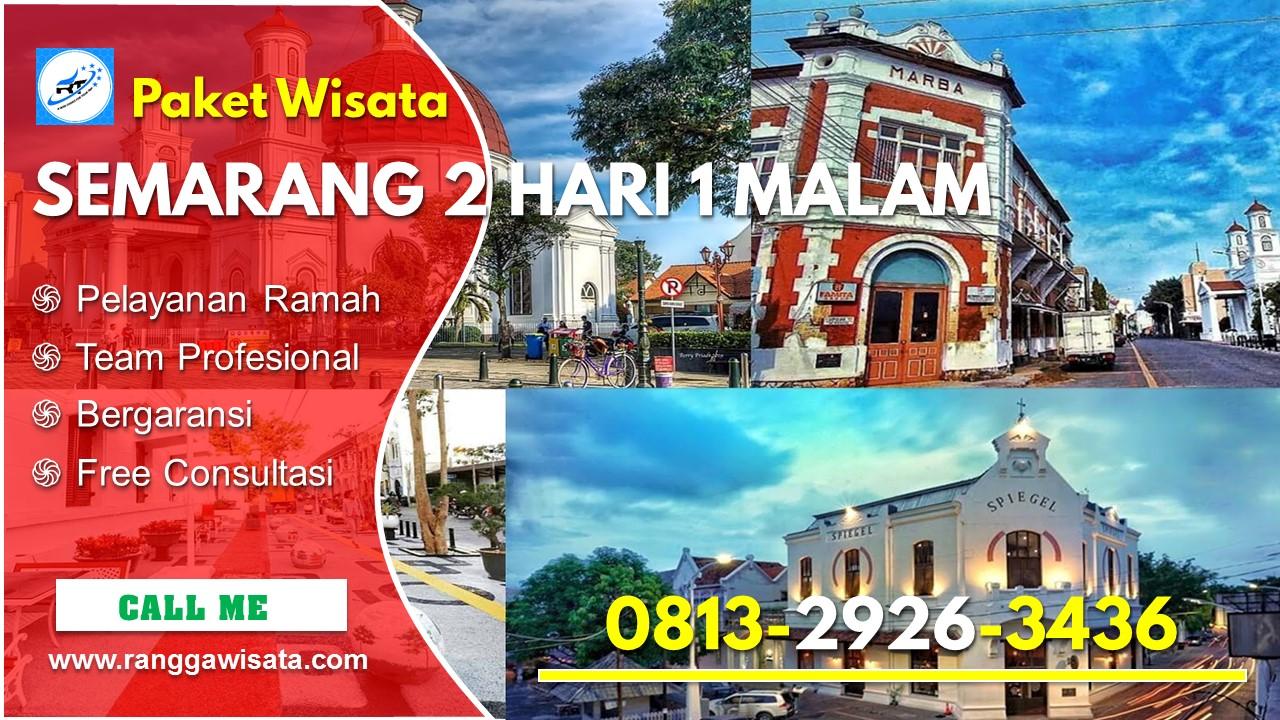Paket Wisata Semarang 2 Hari 1 Malam 2020 Ranggawisata