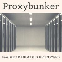 ProxyBunker: Leading mirror sites for Torrent providers