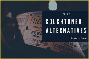 Best Couch Tuner Alternatives to watch TV shows and movies online