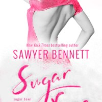 Sugar Free by Sawyer Bennett is a Delicious Read