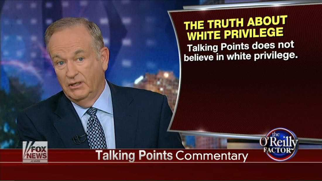 Former Fox News Host Bill O'Reilly discussing white privilege - August, 2014