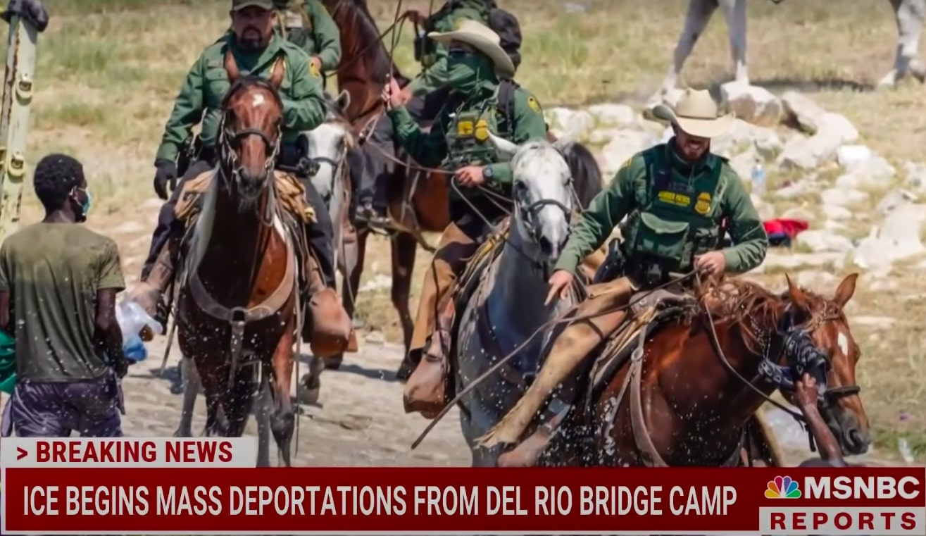 An MSNBC report on images of Haitian migrants being whipped by Border Patrol on horseback.