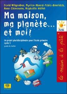 ma-maison-la-planete-et-moi-la-main-a-la-pate-guide-pedagogique-raphaele-heliot