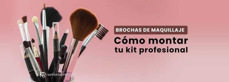 brochas de maquillaje como montar tu kit