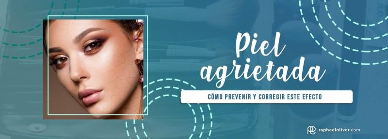 Aprenda a prevenir y corregir la piel agrietada con el maquillaje - Raphael Oliver