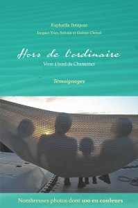 Hors de l'ordinaire : vivre à bord du Chantemer - Première de couverture