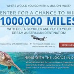 "Win Up to 1 Million Miles in Delta ""Where Will You Go Queensland"" Sweepstakes"
