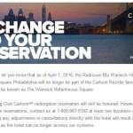 Then There Were 3: Radisson Blu Warwick Philadelphia Leaving Club Carlson, Honoring Reservations