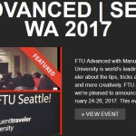 Registration Open: FTU Advanced Seattle, February 24-26, 2017
