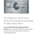 Amex Platinum Mercedes-Benz Now 60k, Keeps $475 Annual Fee for a Few Hours (Charles Schwab, Morgan Stanley 60k and $550)