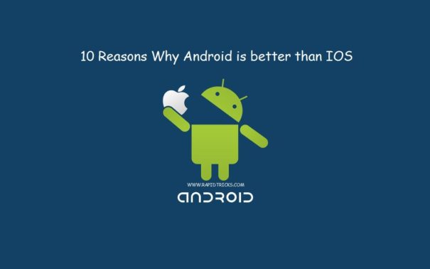 Android VS IOS 10 Reasons why Android is Better