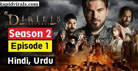 Ertugrul Ghazi season 2 Episode 1 in Urdu