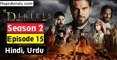 Ertugrul Ghazi season 2 Episode 15 in Urdu