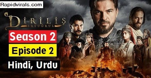 Ertugrul Ghazi season 2 Episode 2 in Urdu