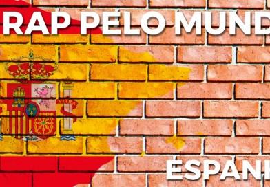 O Rap pelo Mundo: Espanha
