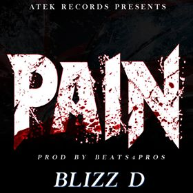 [Single] Blizz D – Pain (prod. Beats 4 Pros) @ATEKRECORDS