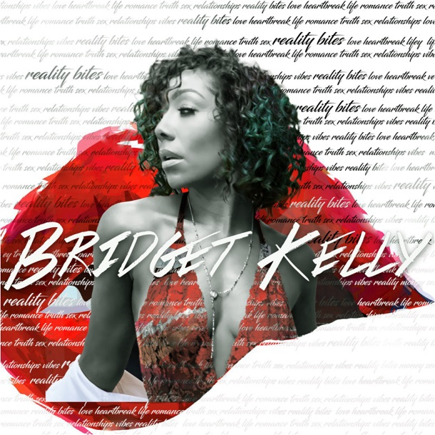 BRIDGET KELLY - REALITY BITES ALBUM (ZIP DOWNLOAD)