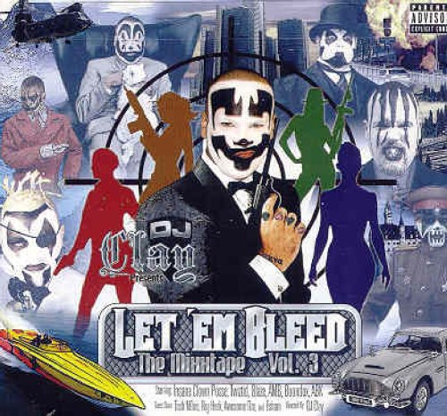 dj clay – let em bleed vol 3