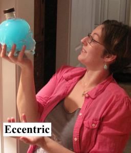 Eccentric! - ponderingspawned.com