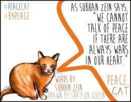#peacecat, PeaceCat, Bloggers4Peace, B4Peace, Grayson Queen, Rarasaur, Subhan Zein
