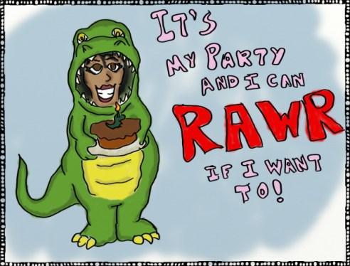 """I'll Rawr If I Want To"" - by GreenEmbers (http://greenembers.wordpress.com)"