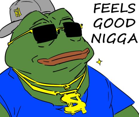 Feels Good Nigga Pepe