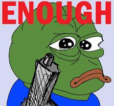 Enough Pepe