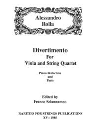 Rolla, Alessandro (Sciannameo)Divertimento for Viola & String Quartet(Piano Reduction and Parts)