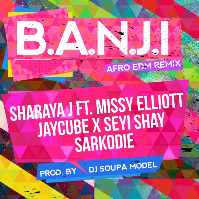 b-a-n-j-i-remix-sharaya-j-missy-elliott-jaycube-seyi-shay-sarkodie