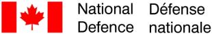 The Department of National Defence and the Canadian Armed Forces / Le Ministère de la Défense nationale et les Forces armées canadiennes