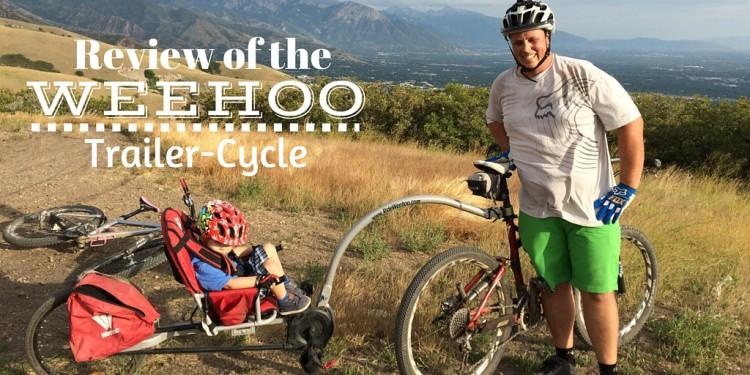 Weehoo Trailer-Cycle Review