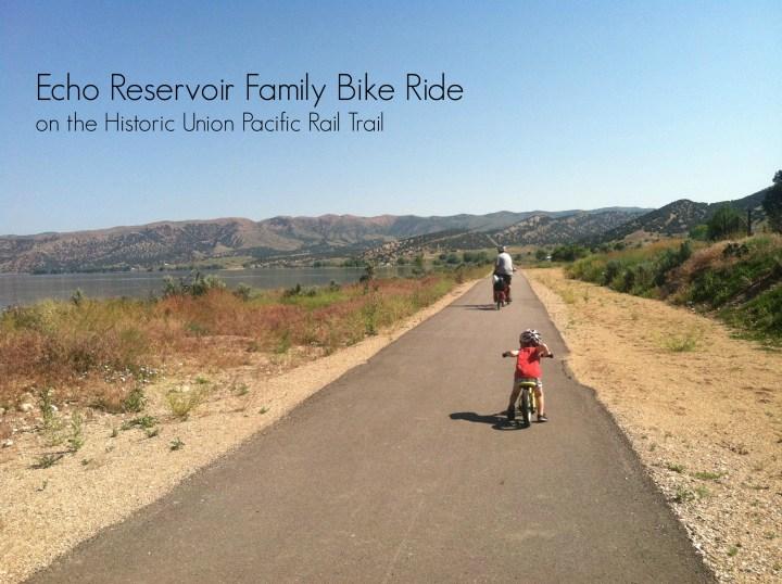Echo Reservoir Family Bike Ride