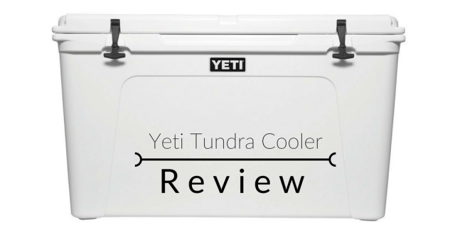 Yeti Tundra Cooler Review