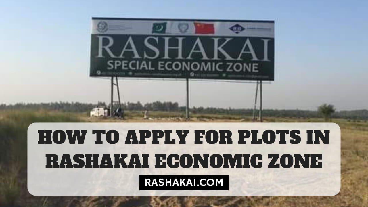 How to Apply for Plots in Rashakai Economic Zone