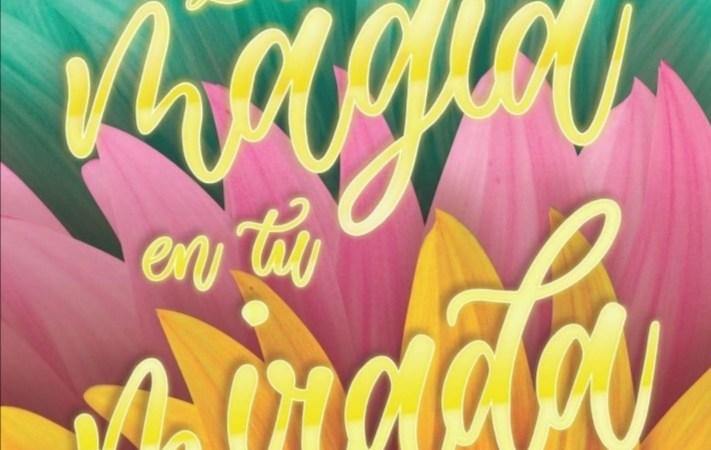 Cambia tu forma de ver la vida con el libro «La Magia en tu Mirada» de Sandra Peniche