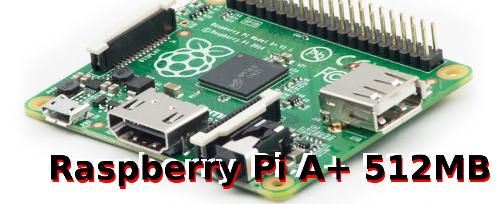Raspberry Pi A+ 512MB