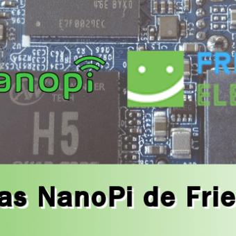 Sobre las NanoPi de FriendlyElec