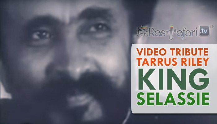 tarrus-riley-king-selassie-rastafari-tv