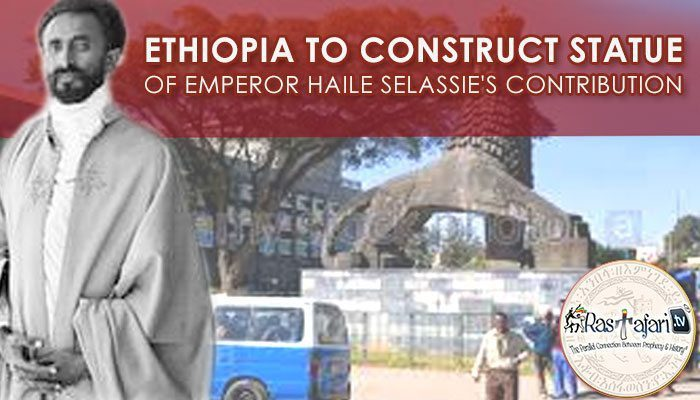 ethiopia-to-construct-statue-haile-selassie-rastafari-tv