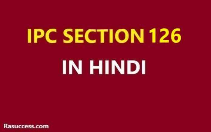 IPC Section 126 in Hindi