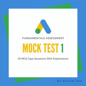 Google Ads Fundamentals Mock Test 1